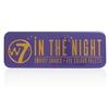 W7 Cosmetics In The Night